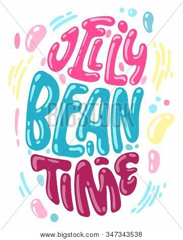 Jelly Bean Time - Hand Drawn Easter Jelly Bean Shape Lettering For Postcard Design. Spring Christian