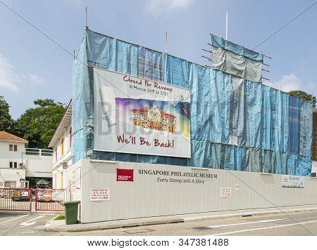 Singapore.  January 2020.  The Renovation Of The Singapore Philatelic Museum Building