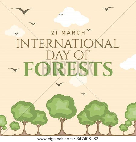 Abstract International Forest Day For Banner Design. Poster On White Backdrop. Environmental Polluti