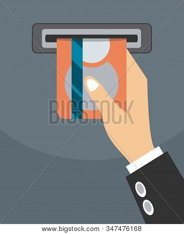 Credit Card From Atm Slot. Atm Terminal Usage Concept. Pushing Credit Card In To The Atm Machine Slo