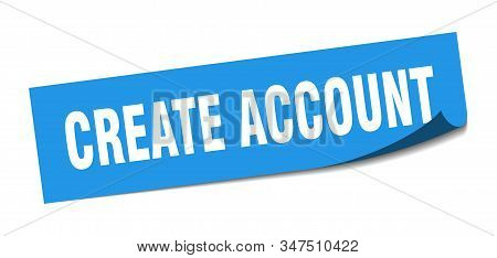 Create Account Sticker. Create Account Square Sign. Create Account. Peeler
