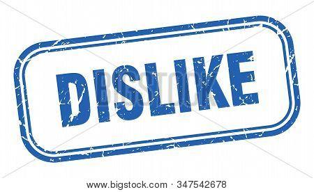 Dislike Stamp. Dislike Square Grunge Blue Sign