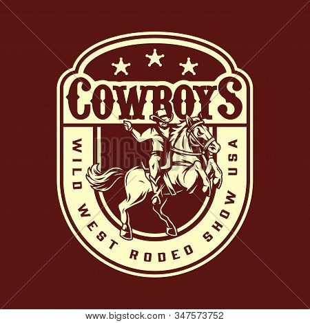 Wild West Rodeo Show Vintage Badge With Cowboy Riding Horse In Monochrome Style Isolated Vector Illu
