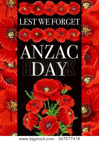 Anzac Day Lest We Forget Vector Poppy Flowers. Australia And New Zealand World War Army Soldiers Les