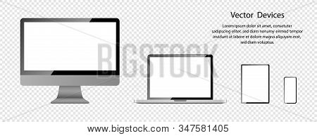 Realistic Computer Monitor, Laptop, Tablet And Phone With White Screens. Screen Mockup. Electronic D