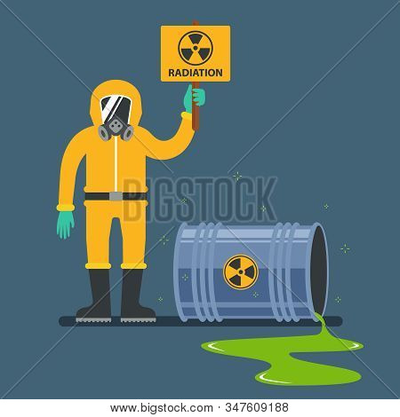 Accidents With Nuclear Waste. Man In A Protective Suit Holding A Radiation Sign. Flat Vector Illustr
