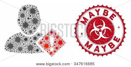 Coronavirus Mosaic User Problem Icon And Rounded Rubber Stamp Seal With Maybe Phrase. Mosaic Vector