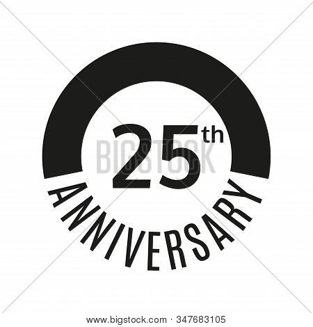 25 Year Anniversary Icon. 25th Celebration Template For Banner, Invitation, Birthday. Vector Illustr