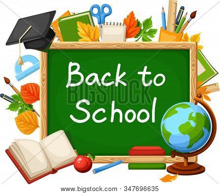 Vector Back To School Background With Green Chalkboard, Globe, Books, Grad Cap, School Supplies And