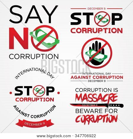 Set Lettering Stop Corruption Day Vector For International Anti Corruption Day And International Day