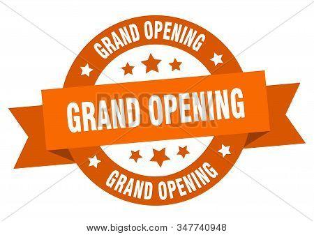 Grand Opening Ribbon. Grand Opening Round Orange Sign. Grand Opening
