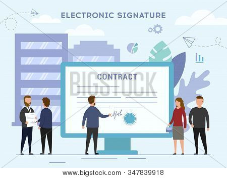 Electronic Signature Concept. Tiny Business People Characters Are Signing A Contract With An Electro