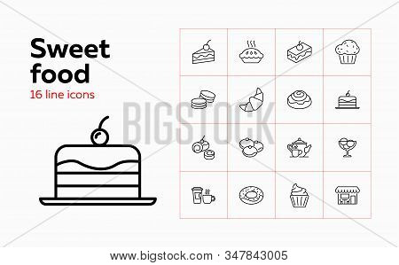 Sweet Food Icons. Set Of Line Icons On White Background. Cafeteria, Teapot, Pastry. Cafe Concept. Ve