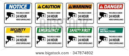 This Area Is Under 24 Hour Video Surveillance Symbol Sign Isolated On White Background,vector Illust