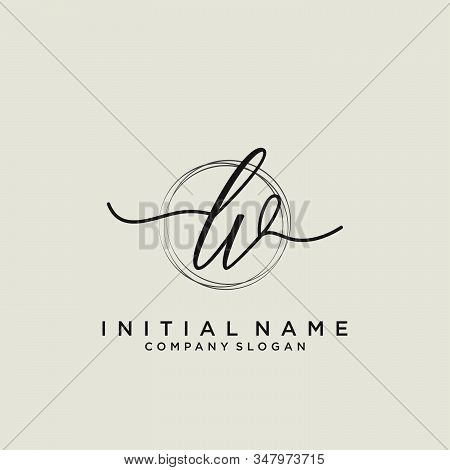 Lv Initial Handwriting Logo With Circle Template Vector.