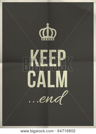 Keep calm end quote on black folded in four paper texture with frame poster