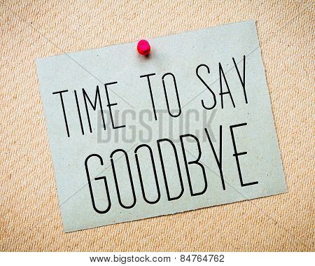 Time To Say Goodbye Message