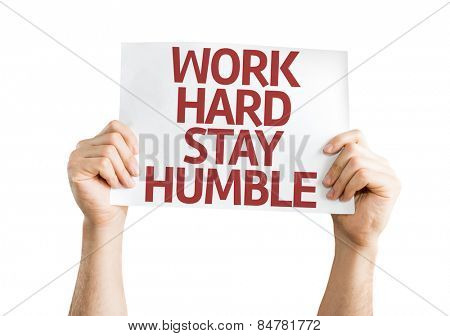Work Hard Stay Humble card isolated on white background