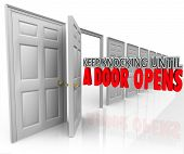 Keep Knocking Until a Door Opens 3d words illustrating determination, dedication and persistence in achieving a goal such as selling to customers and getting a positive response poster