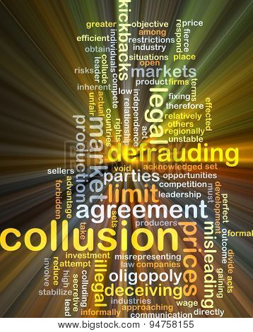 Background concept wordcloud illustration of collusion glowing light
