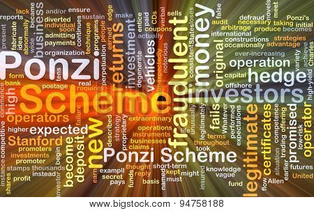 Background concept wordcloud illustration of Ponzi scheme glowing light