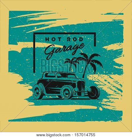 Retro Hot Rod car poster. T-shirt design. Vector illustration.