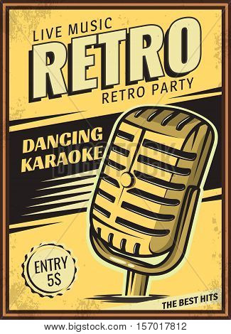 The poster in vintage style on a retro party banner, invitation, flyer, advertising. Vector illustration of retro disco and dance. Old microphone.