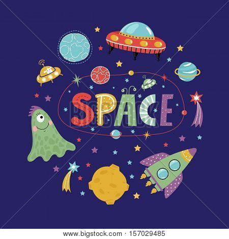 Space icons in cartoon style. Spaceship, flying saucer, cute alien, colorful stars, planets, comets, text collage vectors isolated on blue background set. Funny astronomic concept for childrens book