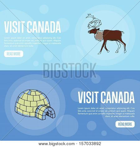 Visit horizontal banners. Horned reindeer male and ice igloo hand drawn vector illustrations. Web templates with country related doodle symbols.