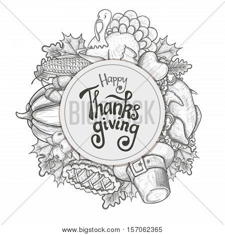 Circle shape template with Thanksgiving icons. Sketch style Thanksgiving day greeting card. Vintage Thanksgiving food leaves and turkey. Thanksgiving Day drawing background for decoration. Vector.