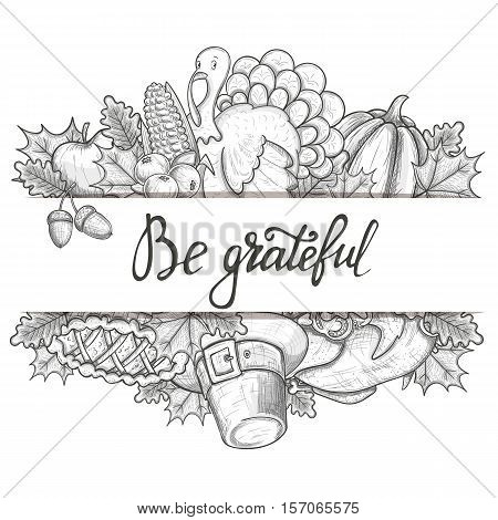 Template with with Thanksgiving icons. Sketch style Thanksgiving day greeting card. Vintage Thanksgiving food leaves and turkey. Thanksgiving Day drawing background for decoration. Vector.