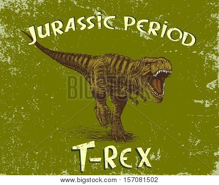 Angry tyrannosaur rex.Grunge style. Jurassic period.Vector illustration