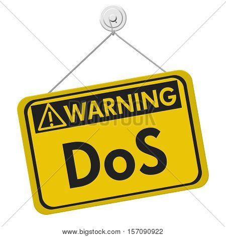 Denial of service warning sign A yellow warning hanging sign with text DoS isolated over white 3D Illustration