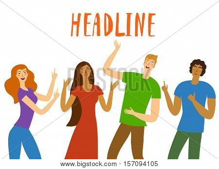 Group of happy friends boys and girls pointing on headline. You can put any text. Cartoon hand drawn illustration for your design.