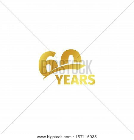 Isolated abstract golden 600th anniversary logo on white background. 60 number logotype. Sixty years jubilee celebration icon. Sixtieth birthday emblem. Vector illustration