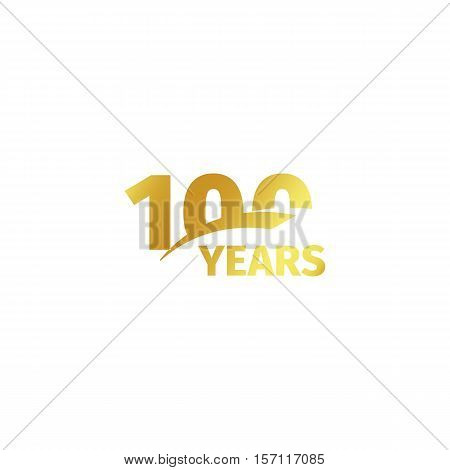 Isolated abstract golden 100th anniversary logo on white background. 100 number logotype. One hundred years jubilee celebration icon. Hundredth birthday emblem. Vector illustration