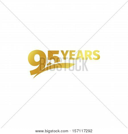 Isolated abstract golden 95th anniversary logo on white background. 95 number logotype. Ninty-five years jubilee celebration icon. Birthday emblem. Vector illustration