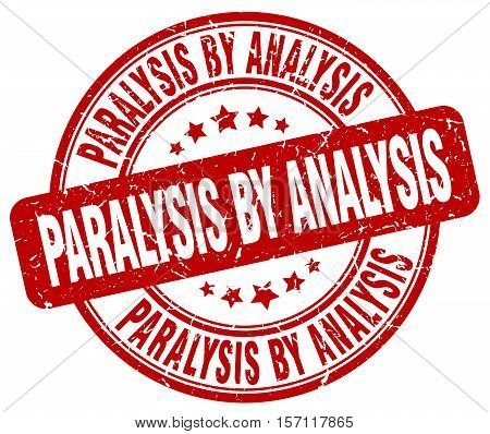 paralysis by analysis. stamp. square. grunge. vintage. isolated. sign