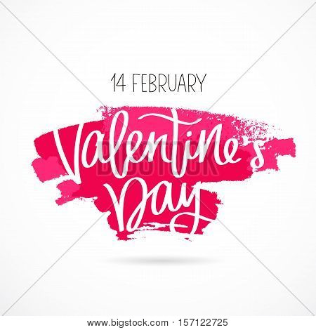St. Valentine's Day. The 14th of February. The trend calligraphy. Vector illustration on white background with a pink ink smear. Great holiday card for the day of lovers.