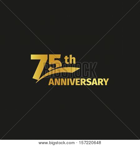 Isolated abstract golden 75th anniversary logo on black background. 75 number logotype. Seventy-five years jubilee celebration icon. Birthday emblem. Vector illustration