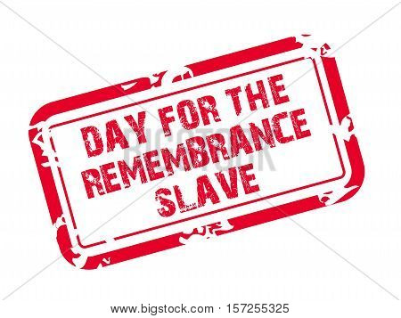 Day For The Remembrance Slave_15_nov_05