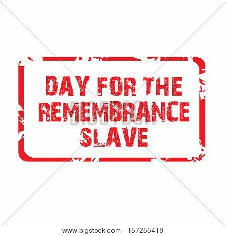 Day For The Remembrance Slave_15_nov_06