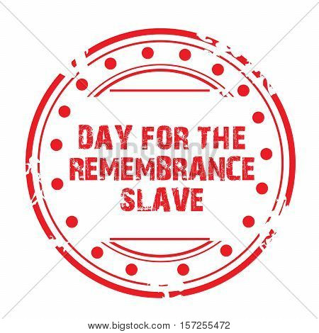 Day For The Remembrance Slave_15_nov_07