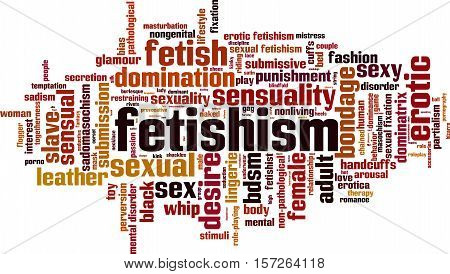 Fetishism word cloud concept. Vector illustration on white