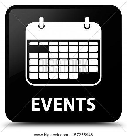 Events (calendar icon) on black square button