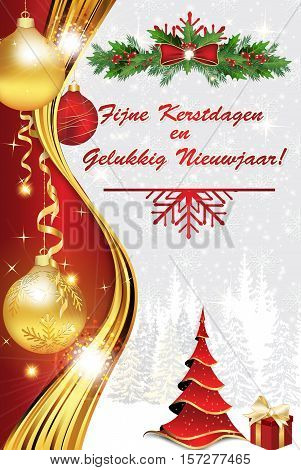 Winter holiday greeting card in dutch language, also for print: Merry Christmas and Happy New Year (Fijne Kerstdagen en Gelukkig Nieuwjaar).  With fir trees and ornaments