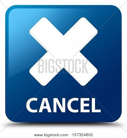 Cancel ( refuse deny ) blue square button