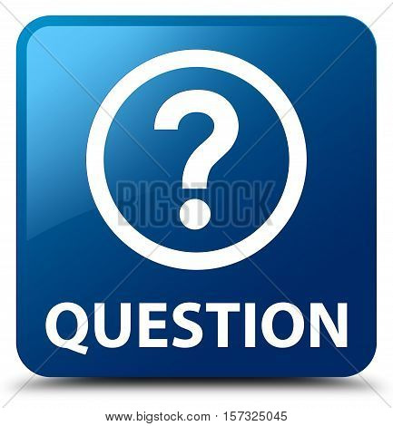 Question (question mark icon) blue square button
