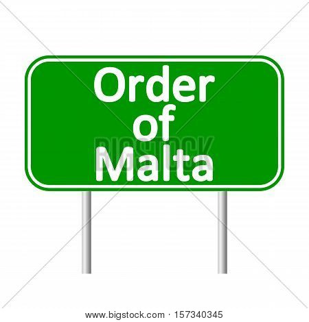 Order of Malta road sign isolated on white background.