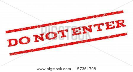 Do Not Enter watermark stamp. Text caption between parallel lines with grunge design style. Rubber seal stamp with dirty texture. Vector red color ink imprint on a white background.